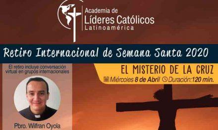 Este miércoles 8 de abril será el primer retiro virtual de Semana Santa para líderes católicos