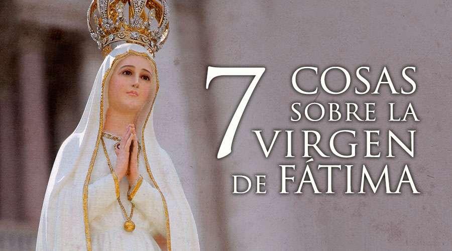 Lea aquí las 7 cosas que debes saber sobre la Virgen de Fátima, patrona de Portugal