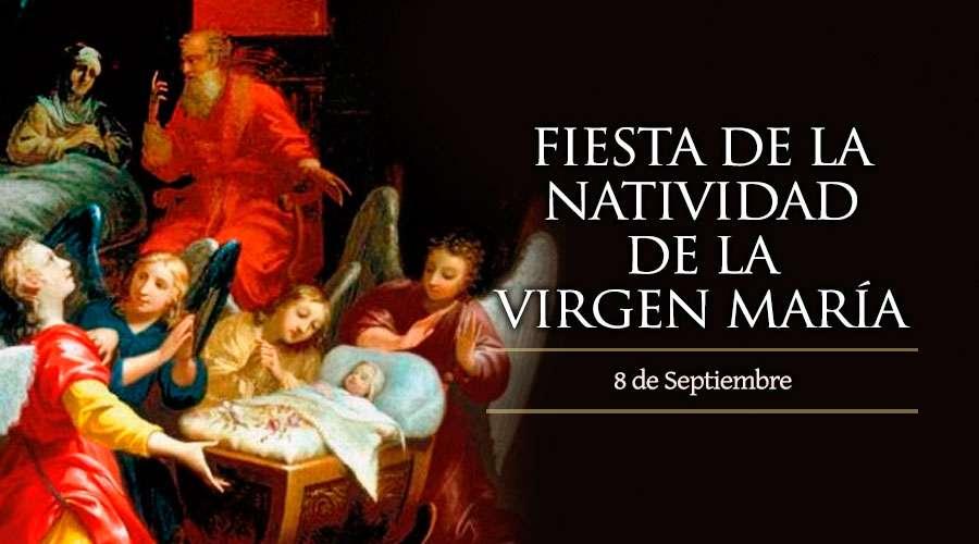 Fiesta de la Natividad de la Santísima Virgen María
