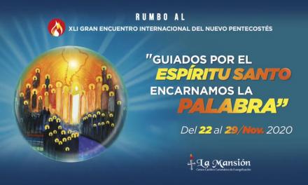 Santa Cruz-Bolivia, sede del Encuentro Internacional del Nuevo Pentecostés del 22 al 29 de noviembre