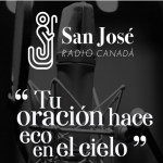 """San José Radio Canadá """"Tu oración hace eco en el cielo"""""""